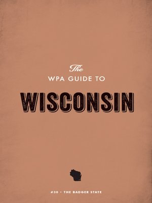 cover image of The WPA Guide to Wisconsin